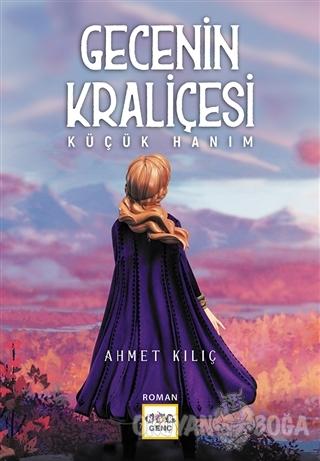 Gecenin Kraliçesi - Ahmet Kılıç - Nar Yayınları