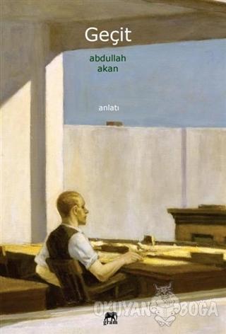 Geçit - Abdullah Akan - Gram Yayınları