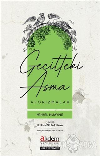 Geçitteki Asma - Mihail Nuayme - Akdem Yayınları