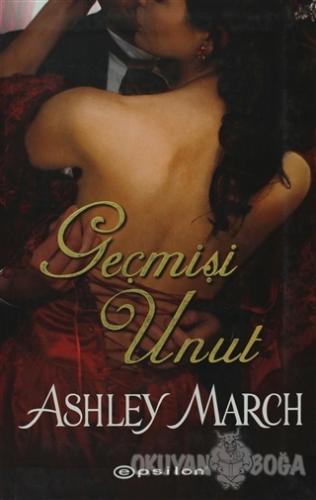 Geçmişi Unut - Ashley Mach - Epsilon Yayınevi
