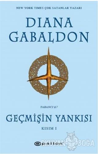Geçmişin Yankısı Kısım - 1 - Diana Gabaldon - Epsilon Yayınevi