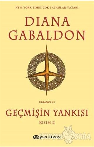 Geçmişin Yankısı Kısım - 2 - Diana Gabaldon - Epsilon Yayınevi