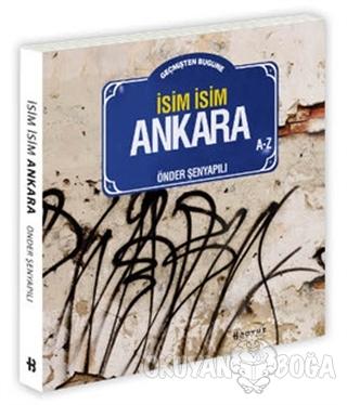 Geçmişten Bugüne İsim İsim Ankara
