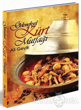 Geleneksel Kürt Mutfağı (Ciltli)