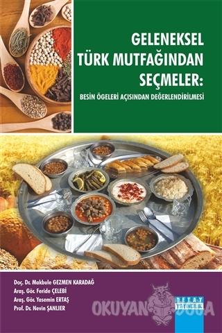 Geleneksel Türk Mutfağından Seçmeler - Makbule Gezmen Karadağ - Detay