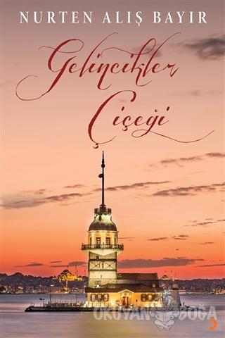 Gelincikler Çiçeği - Nurten Alış Bayır - Cinius Yayınları