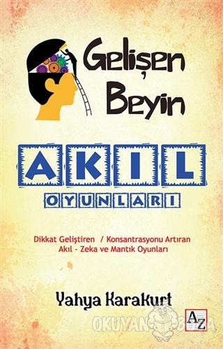 Gelişen Beyin - Akıl Oyunları - Yahya Karakurt - Az Kitap