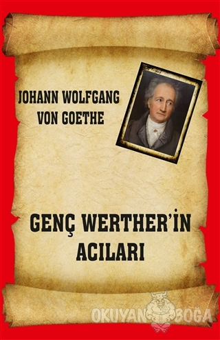 Genç Werther'in Acıları - Johann Wolfgang von Goethe - Serüven Kitap
