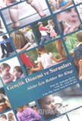 Gençlik Dönemi ve Sorunları - Külteğin Ögel - Psyche Yayın