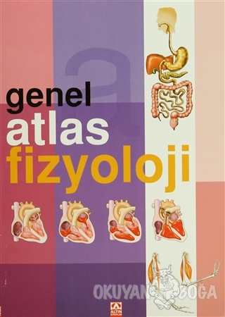Genel Atlas Fizyoloji - Jose Tola - Altın Kitaplar