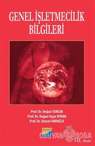 Genel İşletmecilik Bilgileri - Doğan Yaşar Ayhan - Siyasal Kitabevi -