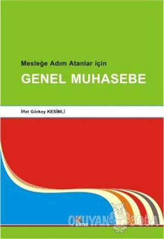 Genel Muhasebe - İffet Görkey Kesimli - Kriter Yayınları
