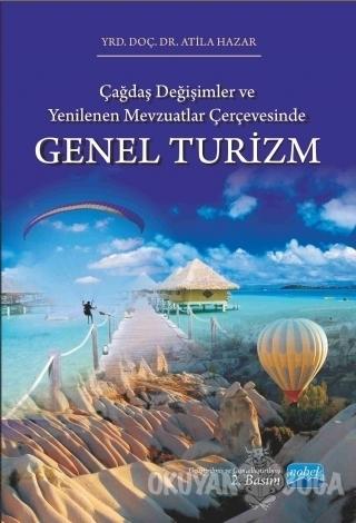 Genel Turizm - Atila Hazar - Nobel Akademik Yayıncılık