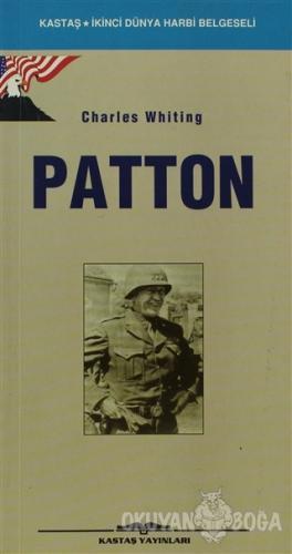 General Patton - Charles Whiting - Kastaş Yayınları