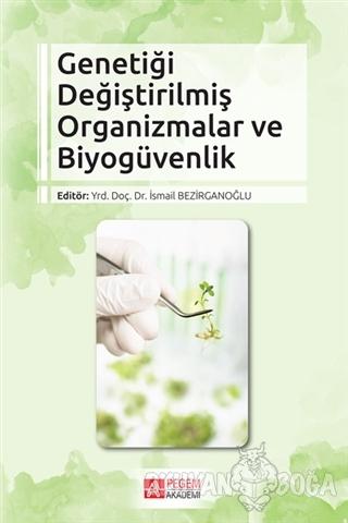 Genetiği Değiştirilmiş Organizmalar ve Biyogüvenlik