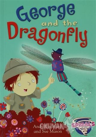 George and the Dragonfly - Andy Blackford - Evans Yayınları