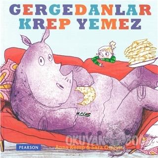 Gergedanlar Krep Yemez - Anna Kemp - Pearson Çocuk Kitapları