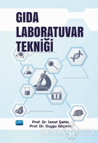 Gıda Laboratuvar Tekniği - İsmet Şahin - Nobel Akademik Yayıncılık
