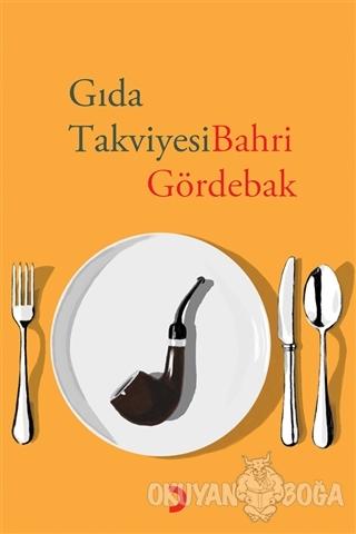 Gıda Takviyesi - Bahri Gördebak - Cinius Yayınları