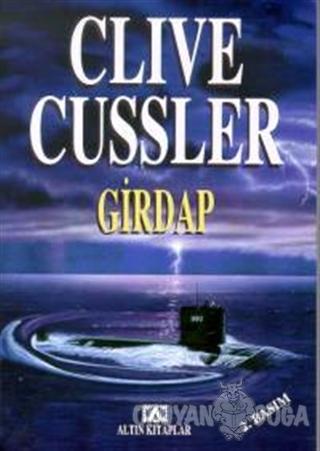 Girdap - Clive Cussler - Altın Kitaplar