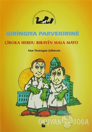 Gıringıya Parvekırıne - Çiroka Herdu Birayen Mala Mayo - Ann Donegan J