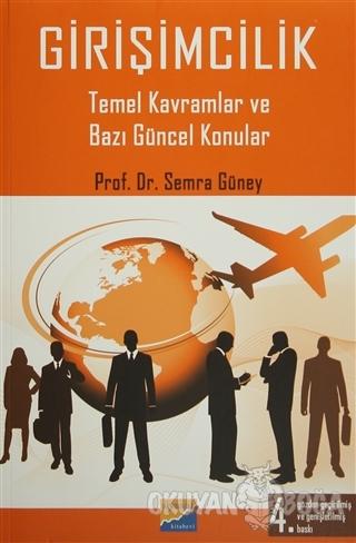 Girişimcilik - Semra Güney - Siyasal Kitabevi - Akademik Kitaplar