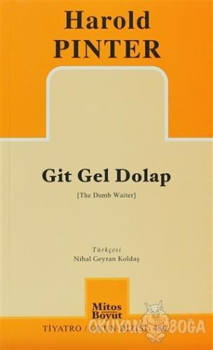 Git Gel Dolap - Harold Pinter - Mitos Boyut Yayınları