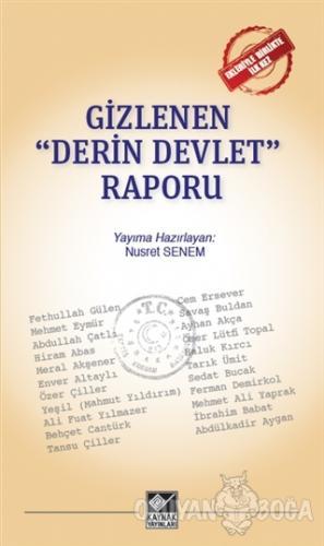 """Gizlenen """"Derin Devlet"""" Raporu - Nusret Senem - Kaynak Yayınları"""