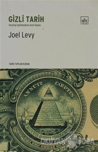 Gizli Tarih - Joel Levy - İthaki Yayınları