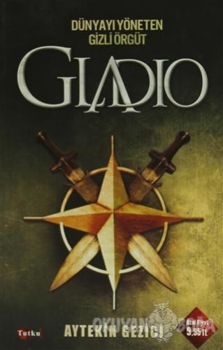 Gladio - Aytekin Gezici - Tutku Yayınevi