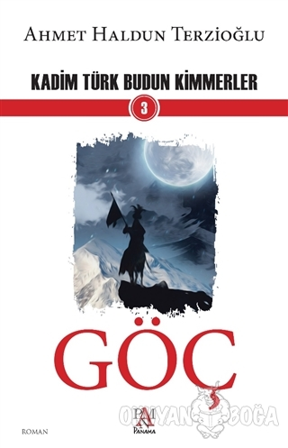 Göç - Kadim Türk Budun Kimmerler 3