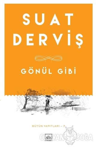 Gönül Gibi - Suat Derviş - İthaki Yayınları