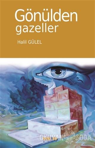 Gönülden Gazeller - Halil Gülel - Kaknüs Yayınları