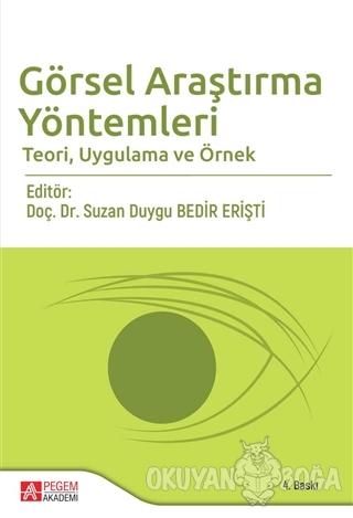 Görsel Araştırma Yöntemleri Teori, Uygulama ve Örnek