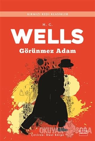 Görünmez Adam - H. G. Wells - Kırmızı Kedi Yayınevi
