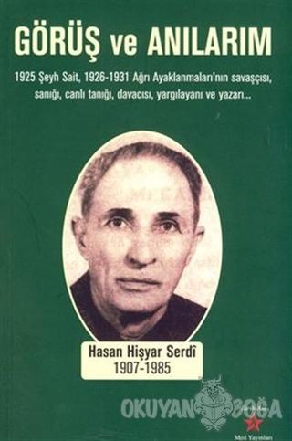 Görüş ve Anılarım - Hasan Hişyar Serdi - Med Yayınları