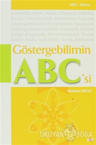 Göstergebilimin Abc'si - Mehmet Rifat - Say Yayınları