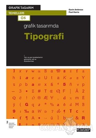 Grafik Tasarımda Tipografi - Gavin Ambrose - Literatür Yayıncılık