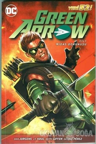 Green Arrow Cilt 1 - Dan Jurgens - Çizgi Düşler Yayınevi