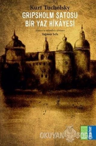 Gripsholm Şatosu - Bir Yaz Hikayesi - Kurt Tucholsky - Mephisto Kitapl