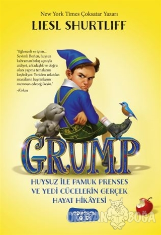 Grump - Huysuz İle Pamuk Prenses ve Yedi Cücelerin Gerçek Hayat Hikayesi (Ciltli)