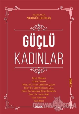 Güçlü Kadınlar - Betül Mardin - Alfa Yayınları