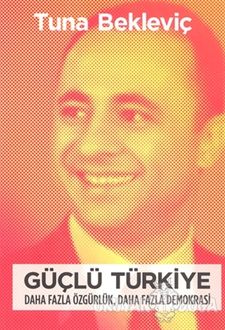 Güçlü Türkiye - Tuna Bekleviç - Openmedia