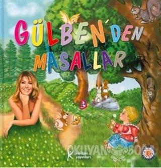 Gülben'den Masallar - Gülben Ergen Çelik - Kelime Yayınları
