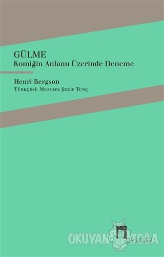 Gülme - Henri Bergson - Dergah Yayınları