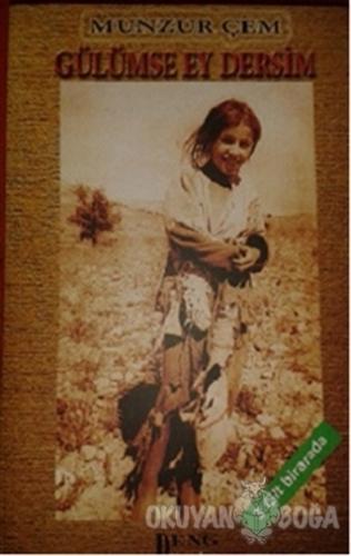 Gülümse Ey Dersim (3 Kitap Takım) - Munzur Çem - Deng Yayınları