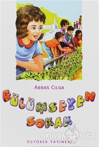 Gülümseyen Sokak - Abbas Cılga - Özyürek Yayınları