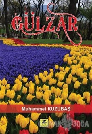 Gülzar - Muhammet Kuzubaş - Zinde Yayıncılık