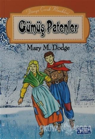 Gümüş Patenler - Mary Maspes Dodge - Parıltı Yayınları