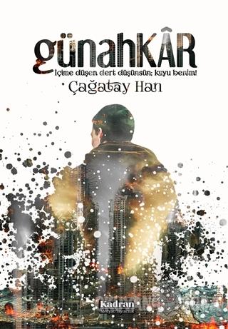 Günahkar - Çağatay Han - Kadran Medya Yayıncılık